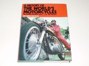 History of the World's Motorcycles :A (Hough & Setright 1973) Revised ed